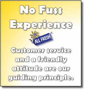 No Fuss Experience - Customer service and a friendly attitude are our guiding principle.